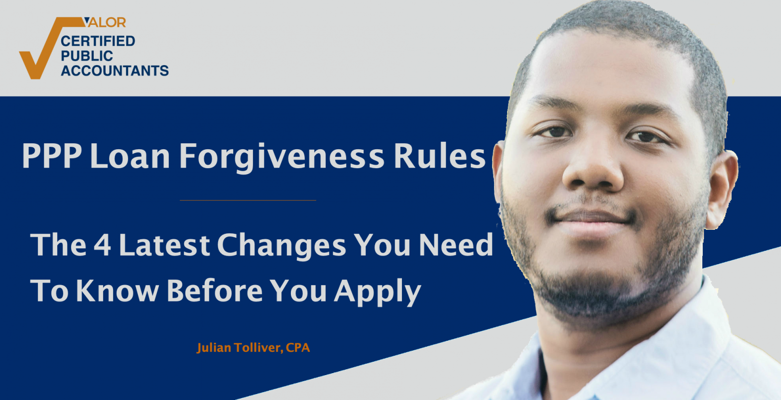 PPP Loan Forgiveness Rules Update: The 4 Changes To Know Before You Apply